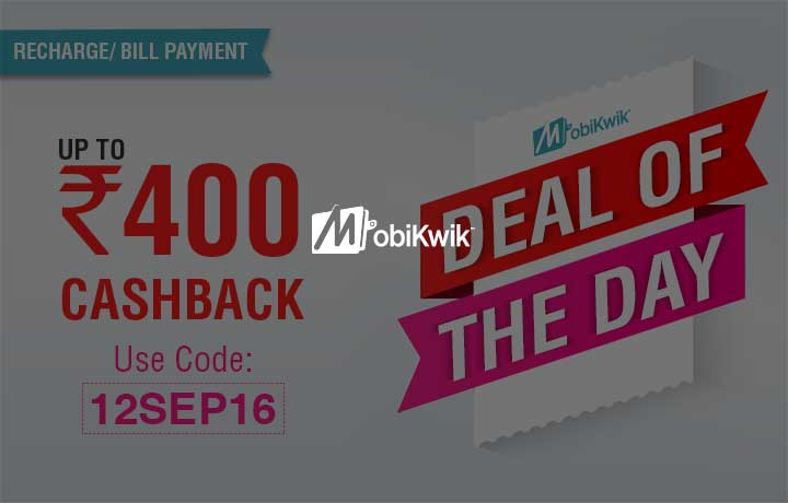 Mobikwik Deal of the Day - Get 4% Cashback (Upto Rs.400) on Recharge & Bill Payment