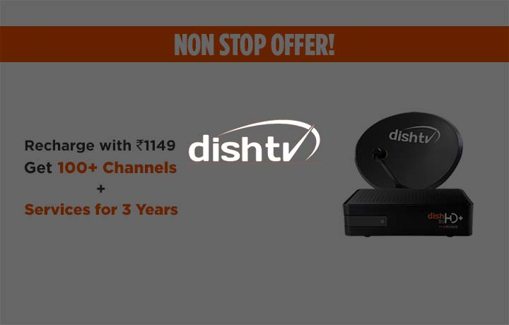 Dishtv - Recharge with Rs 1149, Get 100+ Channels & Services