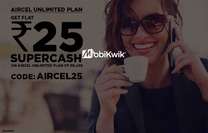 FLAT Rs. 25 SuperCash on Aircel Unlimited Plan discount offer