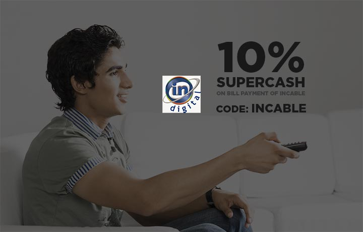 Get 10% SuperCash on Recharge of Incable Digital TV