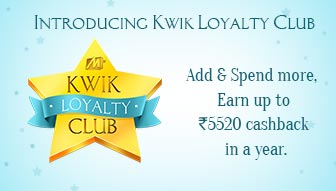 Kwik Loyalty Club - Add & Spend more, Earn upto Rs.5520 in a year From Mobikwik