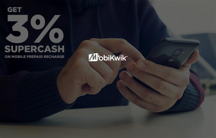 Get 3% SuperCash On Prepaid Recharges!